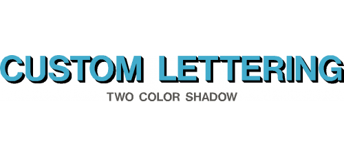 Custom Two Color Shadow Lettering